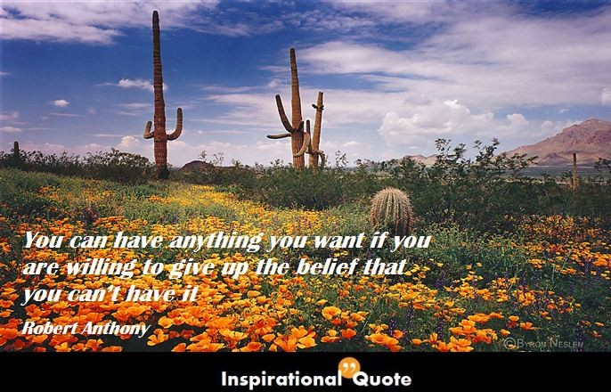 Robert Anthony – You can have anything you want if you are willing to give up the belief