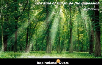 Walt Disney – It's kind of fun to do the impossible