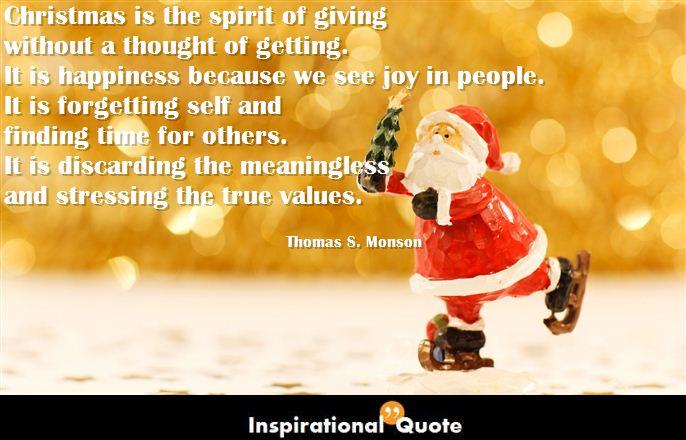 Thomas S. Monson – Christmas is the spirit of giving